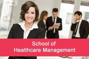 School of Healthcare Management